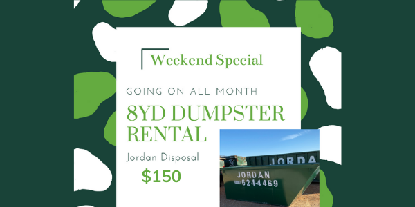 February Weekend Special | 8yd Dumpster Service