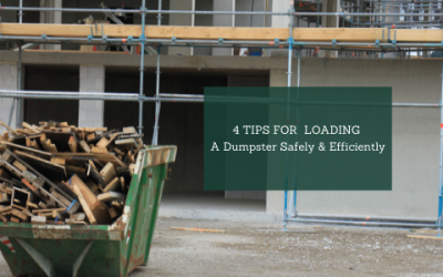 4 Helpful Tips For Loading A Dumpster Safely & Efficiently