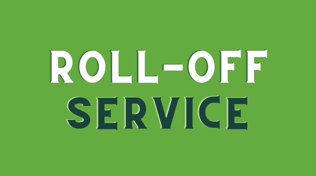 Let's Talk About Our Roll-Off Dumpster Service | Joplin, MO.